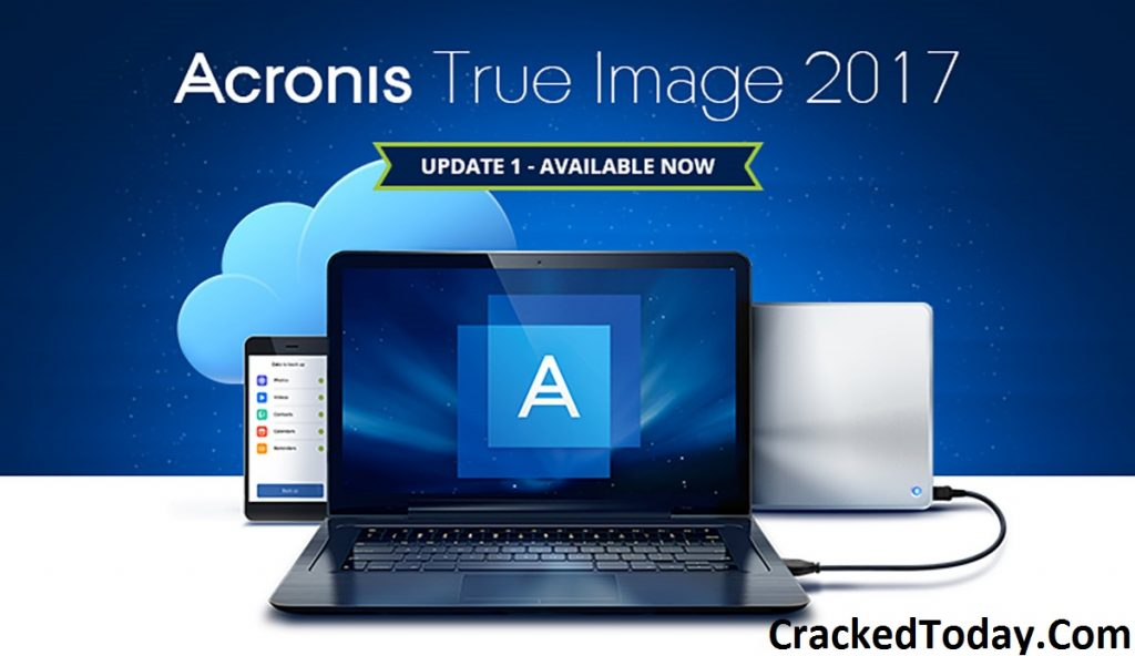 Acronis True Image 2019 Crack Plus Serial Number Free Download