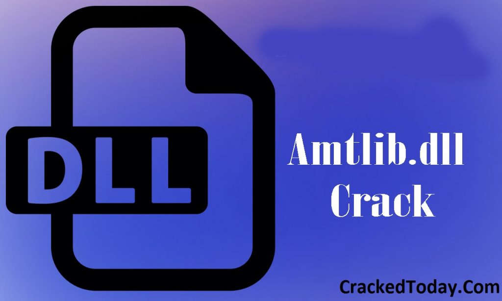 Amtlib.Dll Crack And License Key Free Download 2019